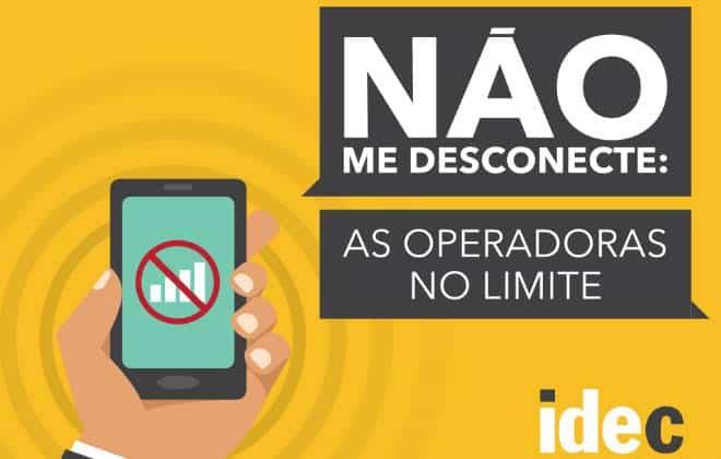 Operadoras mant�m corte irregular da internet m�vel, denuncia o Idec