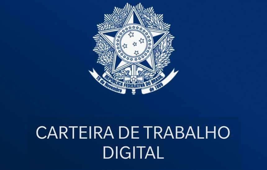 Governo Federal lança carteira de trabalho digital; veja como usar
